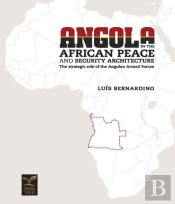 Angola in the African Peace and Security Architectura