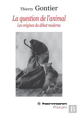 Bertrand.pt - Animal Et Animalite,De Montaigne A Descartes