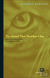 Animal That Therefore I Am