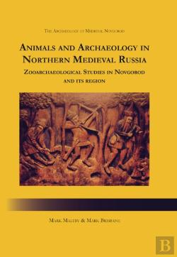 Bertrand.pt - Animals And Archaeology In Northern Medieval Russia