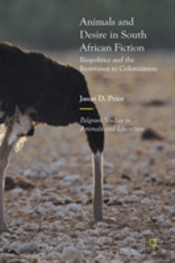 Animals And Desire In South African Fiction