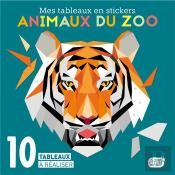 Animaux Du Zoo (Coll. Mes Tableaux En Stickers)