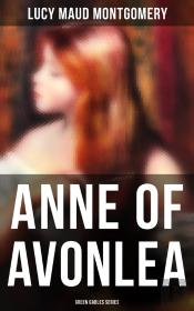 Anne Of Avonlea (Green Gables Series)