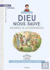 Annee 2 - Dieu Nous Sauve - Document Catechiste + Cd