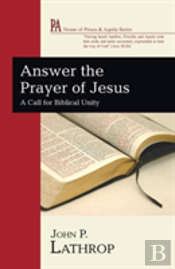 Answer The Prayer Of Jesus