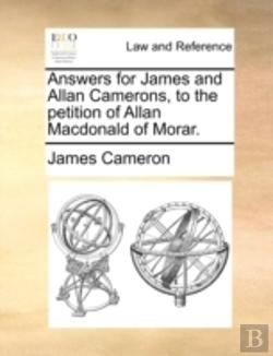 Bertrand.pt - Answers For James And Allan Camerons, To
