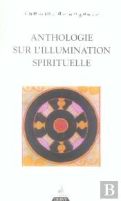 Anthologie Sur L'Illumination Spirituelle