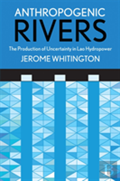 Anthropogenic Rivers
