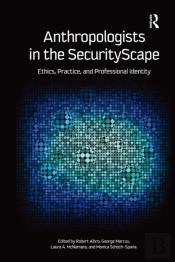 Anthropologists In The Securityscape
