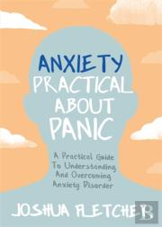 Anxiety Practical About Panic