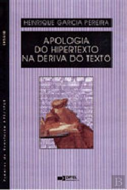 Bertrand.pt - Apologia do Hipertexto na Deriva do Texto