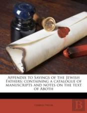 Appendix To Sayings Of The Jewish Father