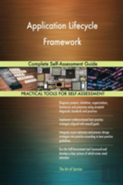 Application Lifecycle Framework Complete Self-Assessment Guide