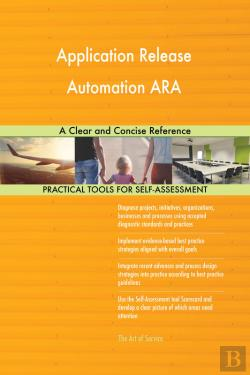 Bertrand.pt - Application Release Automation Ara A Clear And Concise Reference