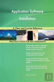 Application Software Installation A Clear And Concise Reference