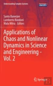 Applications Of Chaos And Nonlinear Dynamics In Science And Engineering - Vol. 2