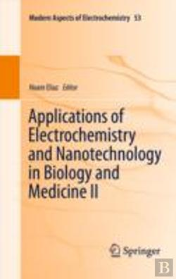 Bertrand.pt - Applications Of Electrochemistry And Nanotechnology In Biology And Medicine Ii