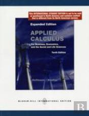 Applied Calculus For Business, Economics And The Social And Life Sciences