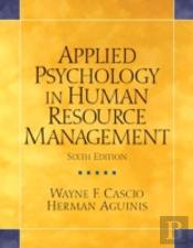 Applied Psychology In Human Resource Management