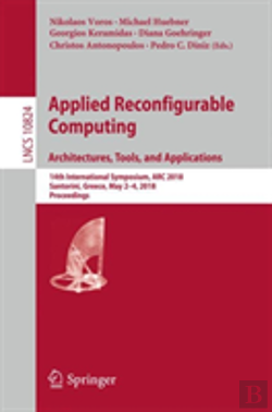Bertrand.pt - Applied Reconfigurable Computing. Architectures, Tools, And Applications