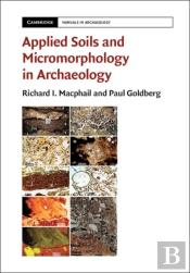 Applied Soils And Micromorphology In Archaeology