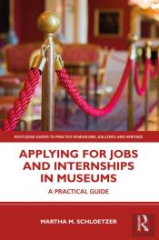 Applying For Jobs And Internships In Museums