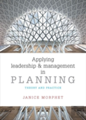 Applying Leadership And Management In Planning