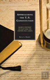 Approaching The U.S. Constitution