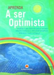 Aprenda a Ser Optimista
