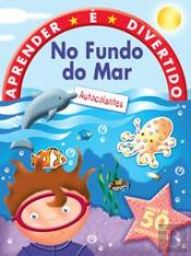 Aprender é Divertido - No Fundo do Mar