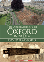 Archaeology Of Oxford In 20 Digs