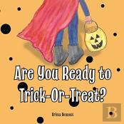 Are You Ready To Trick-Or-Treat?