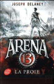 Arena 13 - Tome 2