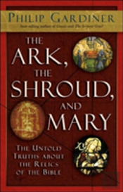 Ark, The Shroud And Mary