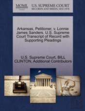 Arkansas, Petitioner, V. Lonnie James Sanders. U.S. Supreme Court Transcript Of Record With Supporting Pleadings