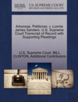 Bertrand.pt - Arkansas, Petitioner, V. Lonnie James Sanders. U.S. Supreme Court Transcript Of Record With Supporting Pleadings