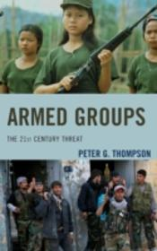 Armed Groups The 21st Century