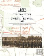 Army.  The Evacuation Of North Russia 1919