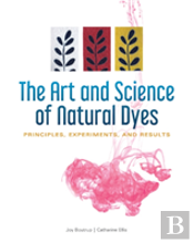 Art & Science Of Natural Dyes