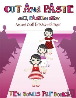 Bertrand.pt - Art And Craft For Kids With Paper (Cut And Paste Doll Fashion Show)