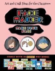 Art And Craft Ideas For The Classroom (Face Maker - Cut And Paste)