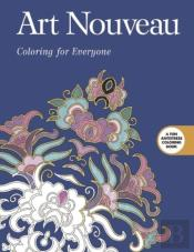 Art Nouveau: Coloring For Everyone