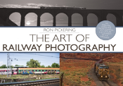 Art Of Railway Photography The