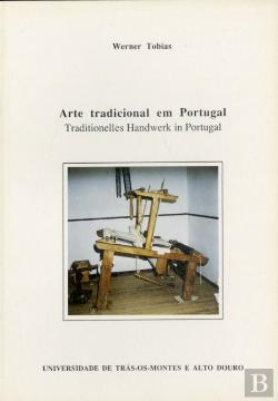Bertrand.pt - Arte Tradicional em Portugal = Traditionelles Handwerk In Portugal