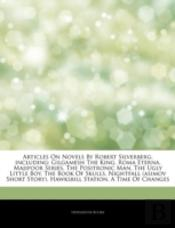 Articles On Novels By Robert Silverberg, Including