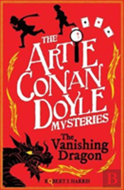Artie Conan Doyle And The Vanishing Dragon
