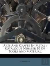 Arts And Crafts In Metal