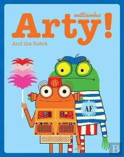 Bertrand.pt - Arty! The Artist and the Robot