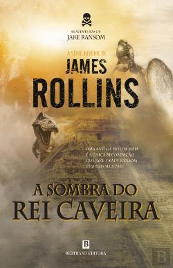 Bertrand.pt - As Aventuras de Jake Ransom - A Sombra do Rei Caveira