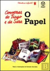 As Conversas do Tiago e da Sara - O Papel